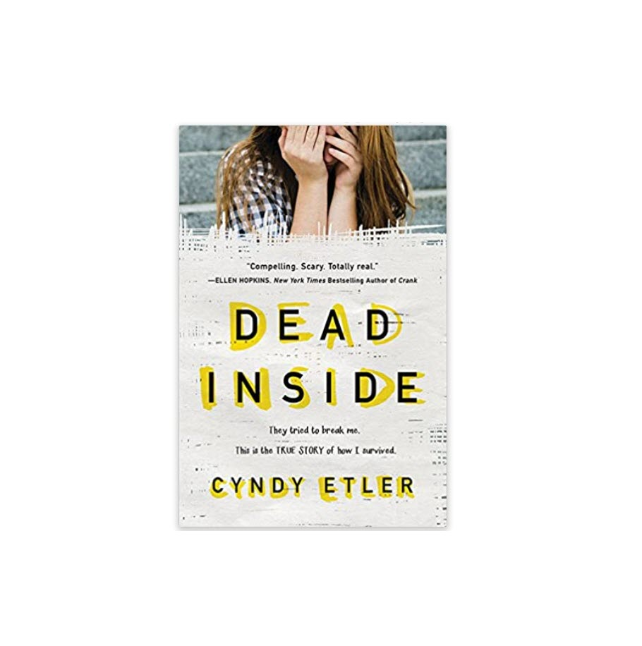 Dead Inside: They tried to break me. This is the true story of how I survived
